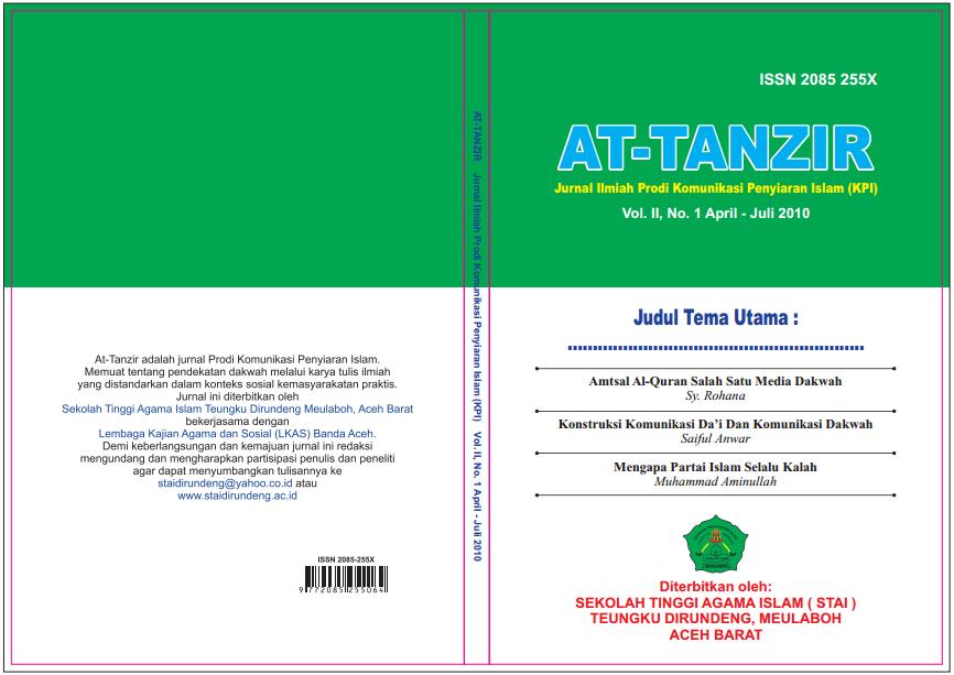 """Jurnal At-Tanzir """"Urgensi Komunikasi, Politik dan Dakwah; Suatu Upaya Integralisasi"""" Volume II, No 1 April – Juli 2010"""